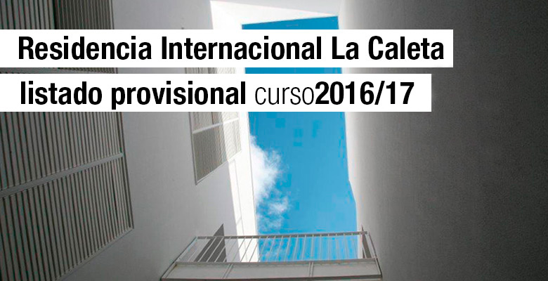 Slider Listado provisional Residencia La Caleta 16/17